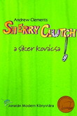 Andrew Clements: Sherry Clutch a siker kovácsa