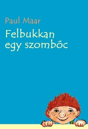 Paul Maar: Felbukkan egy szombóc
