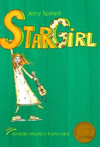 Jerry Spinelli: Stargirl