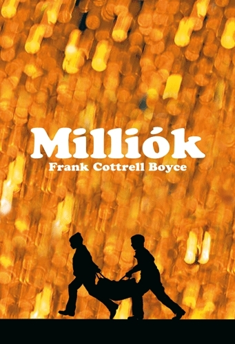 Frank Cottrell Boyce: Milliók