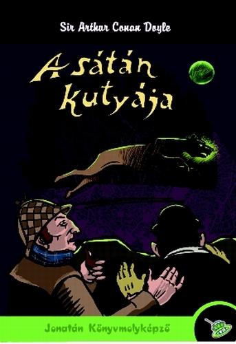 Sir Arthur Conan Doyle: A sátán kutyája