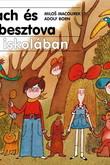 Milos Macourek, Adolf Born: Mach és Sebesztova az iskolában