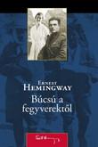 Ernest Hemingway: Búcsú a fegyverektől
