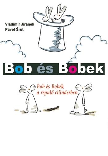 Vladimír Jiránek, Pavel Srut: Bob és Bobek a repülő cilinderben