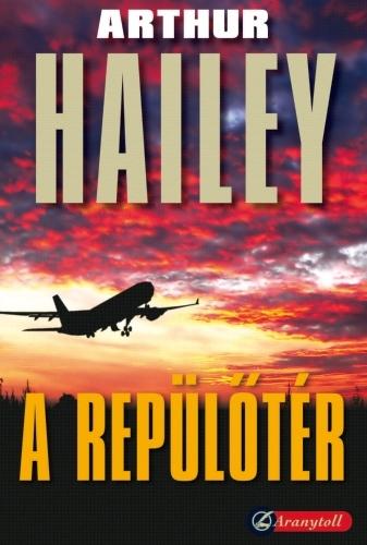 Arthur Hailey: A repülőtér