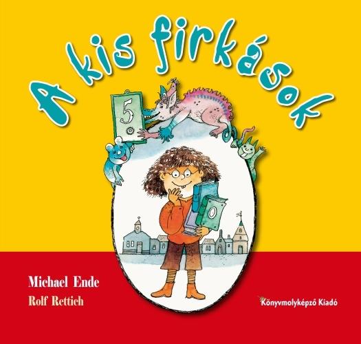 Michael Ende: A kis firkások