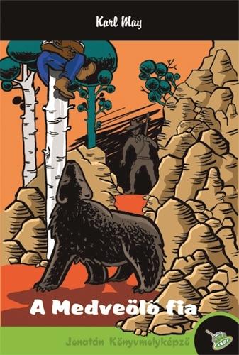 Karl May: A medveölő fia
