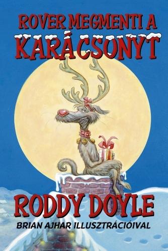 Roddy Doyle: Rover megmenti a karácsonyt