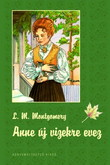 Lucy Maud Montgomery: Anne új vizekre evez