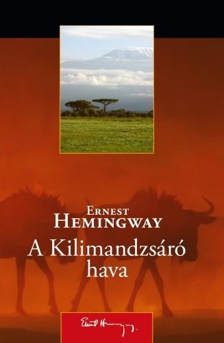 Ernest Hemingway: A Kilimandzsáró hava