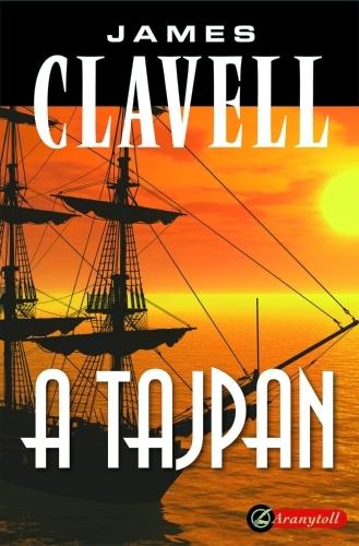 James Clavell: A Tajpan (Ázsia saga 2.)