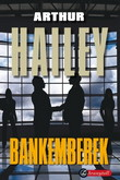 Arthur Hailey: Bankemberek