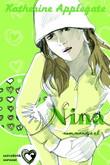 Katherine Applegate: Szívzűrök 3. – Nina nem mondja el