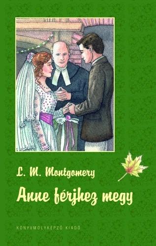 Lucy Maud Montgomery: Anne férjhez megy