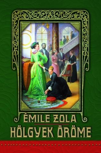 Émile Zola: Hölgyek öröme