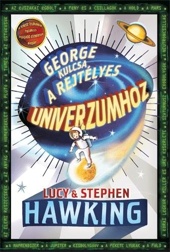 Stephen Hawking, Lucy Hawking: George kulcsa a rejtélyes univerzumhoz
