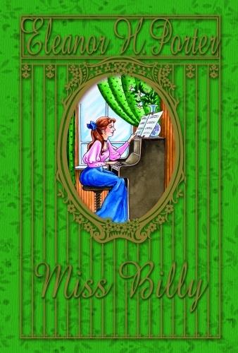 Eleanor H. Porter: Miss Billy