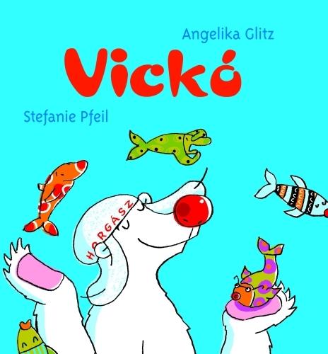 Angelika Glitz: Vickó