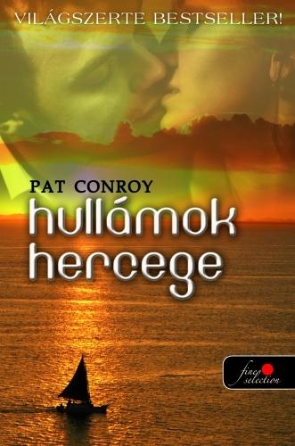 Pat Conroy: Hullámok hercege