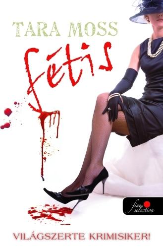 Tara Moss: Fétis