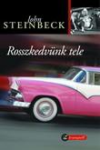 John Steinbeck: Rosszkedvünk tele
