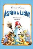 Csukás István: Aszpirin és Lucifer