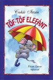 Csukás István: Töf Töf elefánt