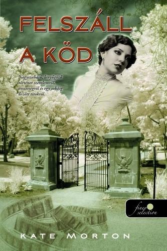 Kate Morton: Felszáll a köd