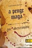 Joe Abercrombie: Az első törvény 1. – A penge maga