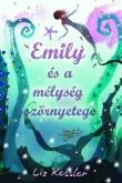 Liz Kessler: Emily és a mélység szörnyetege