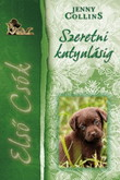 Jenny Collins: Első csók 3. – Szeretni kutyulásig