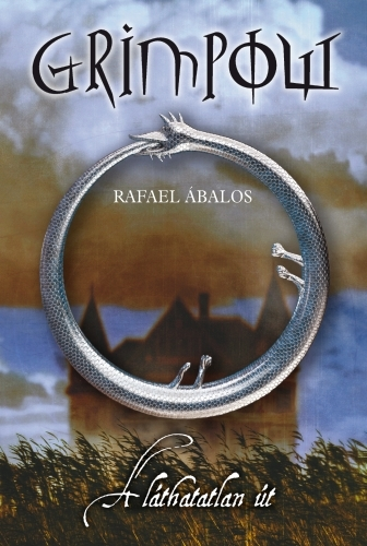 Rafael Abalos: Grimpow – A láthatatlan út
