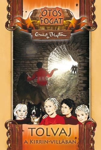 Enid Blyton: Tolvaj a Kirrin-villában
