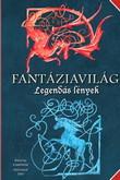 Krystal Camprubi, Nathalie Dau: Fantáziavilág – Legendás lények
