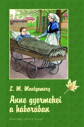 Lucy Maud Montgomery: Anne gyermekei a háborúban