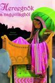 Misstigri Katell Goyer: Hercegnők a nagyvilágból