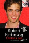 Isabelle Adams: Robert Pattinson Örökké a tied