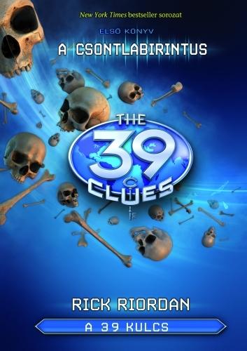 Rick Riordan: A 39 kulcs 1. – A csontlabirintus