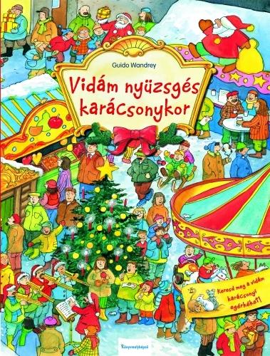 Guido Wandrey: Vidám nyüzsgés karácsonykor
