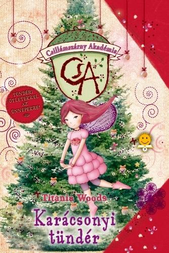 Titania Woods: Csillámszárny Akadémia – Karácsonyi tündér