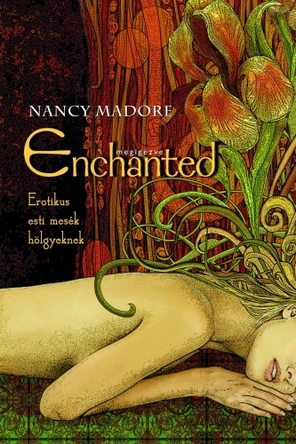Nancy Madore: Megigézve. Erotikus esti mesék hölgyeknek