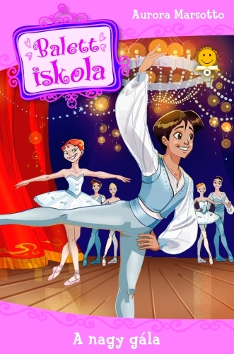 Aurora Marsotto: Balettiskola 3. – A nagy gála