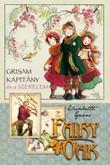 Elisabetta Gnone: Fairy Oak 4. – Grisam kapitány és a szerelem