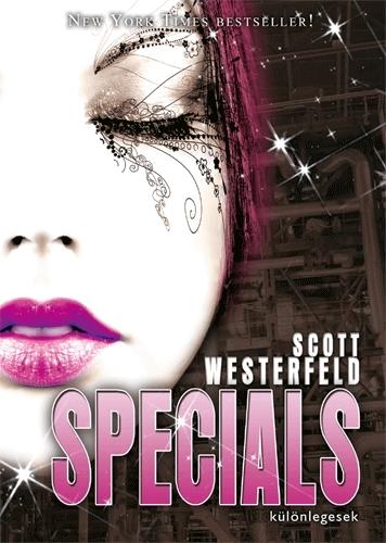 Scott Westerfeld: Különlegesek (Csúfok 3.)