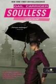 Gail Carriger: Soulless - Lélektelen (Napernyő protektorátus 1.)