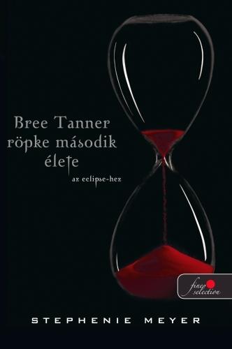 Stephenie Meyer: Bree Tanner rövid második élete