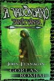 John Flanagan: A Vadonjáró tanítványa 1. – Gorlan Romjai