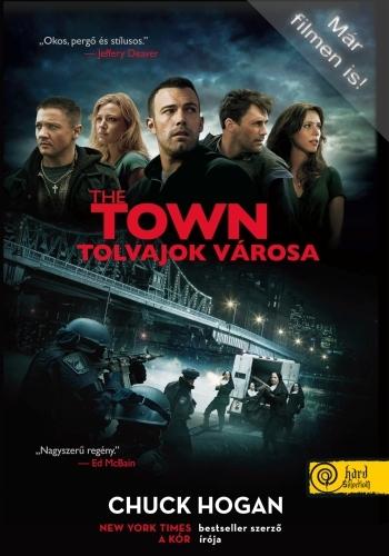 Chuck Hogan: The Town – Tolvajok városa
