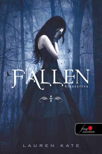 Lauren Kate: Fallen – Kitaszítva (Fallen 1.)