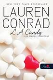 Lauren Conrad: L.A. Candy - Los Angeles üdvöskéi